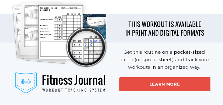 Get this workout routine in a pocket-sized printable format... or in a digital spreadsheet.